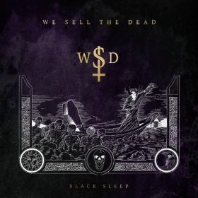 "WE SELL THE DEAD: zweiter Song vom neuen Album ""Black Sleep"