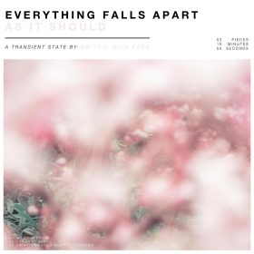 "WE TOO, WILL FADE: neue EP ""Everything Falls Apart As It Should"""