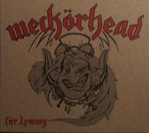 WECKÖRHEAD: Für Lemmy