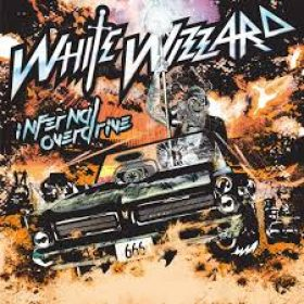 WHITE WIZZARD: Infernal Overdrive
