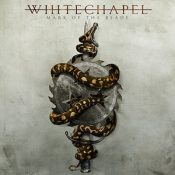 "WHITECHAPEL: neues Album ""Mark Of The Blade"" als Stream"