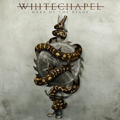 "WHITECHAPEL: neues Album ""Mark Of The Blade"""