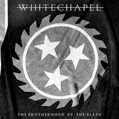 "WHITECHAPEL: CD/DVD-Set ""The Brotherhood Of The Blade""."