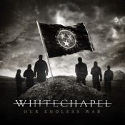 """WHITECHAPEL: neues Album """"Our Endless War"""""""