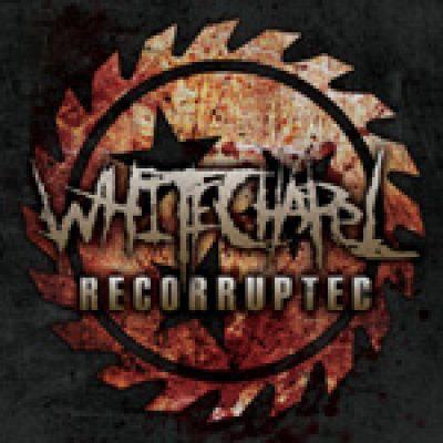 """WHITECHAPEL: neue EP """"Recorrupted"""" am 8. November"""