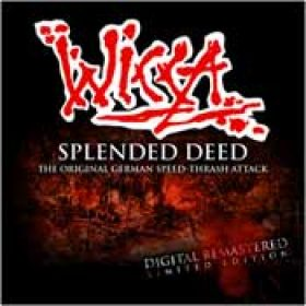 WICCA: Splended Deed