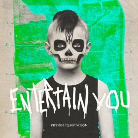 within-temptation-entertain-you-single