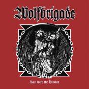 """WOLFBRIGADE: zweiter Song von """"Run With The Hunted"""""""