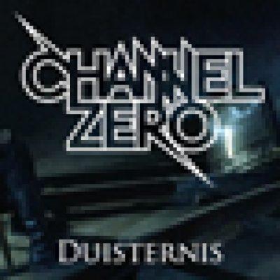 "CHANNEL ZERO: Video zu ""Duisternis"""