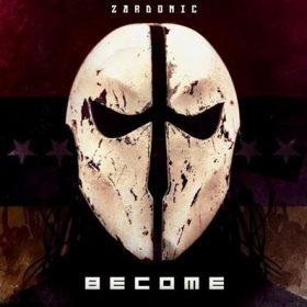 """ZARDONIC: neus Album """"Become"""""""